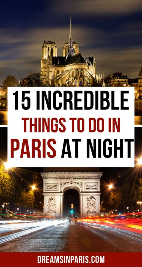 Looking for ways to spend your night in Paris? Here are the best things to do in Paris at night for an amazing time.  What to do in Paris at night   Paris at night Eiffel tower  streets of Paris at night  Romantic things to do in Paris at night  Paris night life  nightlife in Paris  Paris nightlife lights  What to see in Paris at night  things to do at night in Paris  night activities in Paris  best places to visit in Paris at night  tips for visiting Paris at night  Things to do in Paris in the evening  A night in Paris  Paris at night things to do   Free things to do in Paris at night #parisnight #parisnightlife #nightlifeofparis