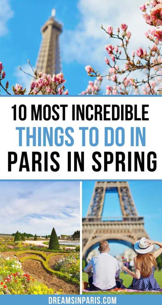 Traveling to Paris this spring? Here are the best things to do in Paris in spring for a fun trip.| Paris things to do in spring| spring in Paris| what to do in Paris in spring| Cherry blossoms in Paris spring| where to go in Paris in spring| springtime in Paris| places to visit in Paris in spring| visit Paris in spring| guide to Paris in spring| Paris travel tips| must visit places in Paris #thingstodoinparis #parisinmay #parisinapril #parisinmarch #springinparis