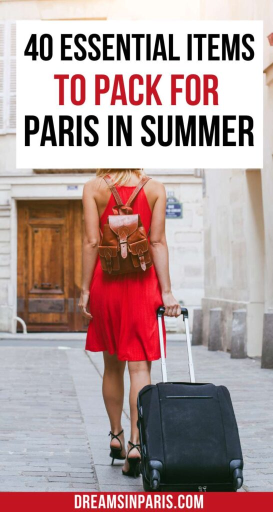 Traveling to Paris this summer? Here is the list of the Paris essentials you shouldn't leave behind. | Paris packing list summer| what to pack for Paris in summer| what to bring to Paris  in summer| packing list for Paris summer| thing to pack for Paris| packing for Paris summer| packing for Paris in summer| what to wear in Paris summer| what to wear in Paris summer outfits #packforparis #packinglistforparis #summerinparispackinglist