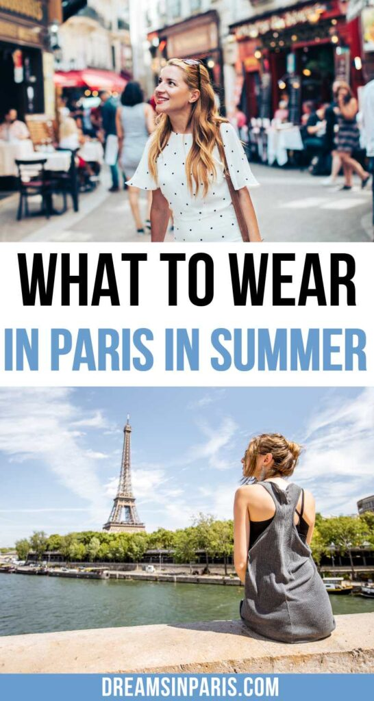 Traveling to Paris in summer and wondering which clothes to wear? This post will show you what to wear in Paris summer and look like a Parisian.| | what to wear in Paris in summer| what to wear to Paris summer| what to wear in Paris summer outfits| pairs outfit ideas for summer| what to wear in Paris in the summer| Paris summer outfits travel| how to dress like a Parisian woman in summer| Paris summer outfits| clothes to wear in Paris summer| clothes for Paris in summer