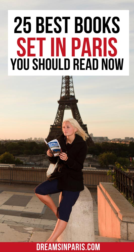 Want to add some Paris books to your reading list but not sure which ones to choose? Here are the best books about Paris that will either make you want to travel to Paris or learn more about this beautiful city.   Best books set in Paris  Best novels about Paris  Fiction books about Paris  historic books about Paris  Books on Paris to read  best novels set in Paris  Paris novels  best travel books on Paris  best Paris novels  romantic books about Paris